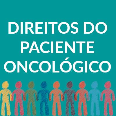Paciente oncológico: você conhece seus direitos sociais?