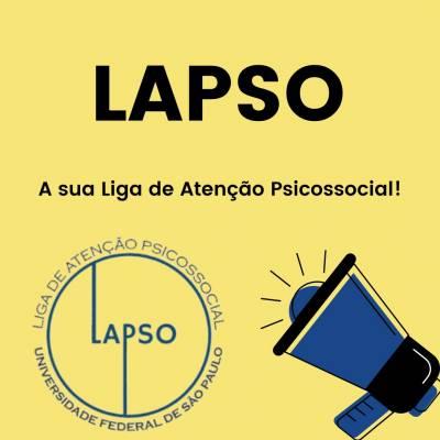 Estréia: Liga de Atenção Psicossocial (LAPSO) e I Curso Introdutório da Liga