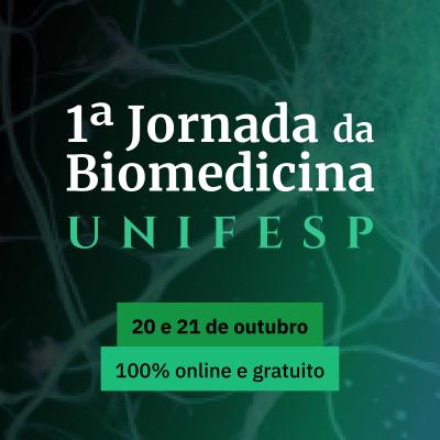 I Jornada da Biomedicina da Unifesp