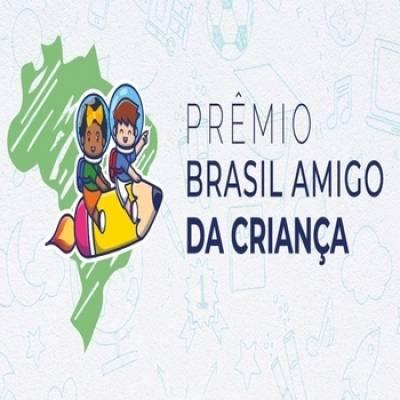 Inscrições abertas para o Prêmio Brasil Amigo da Criança