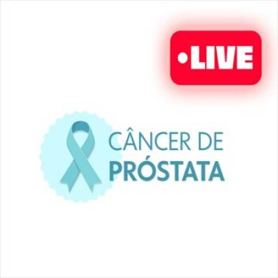 Live - Câncer de Próstata