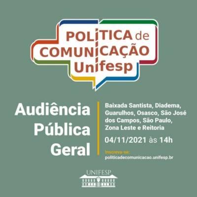 Audiência Pública Geral - Política de Comunicação da Unifesp