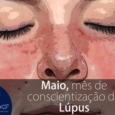Maio, mês de conscientização do Lúpus
